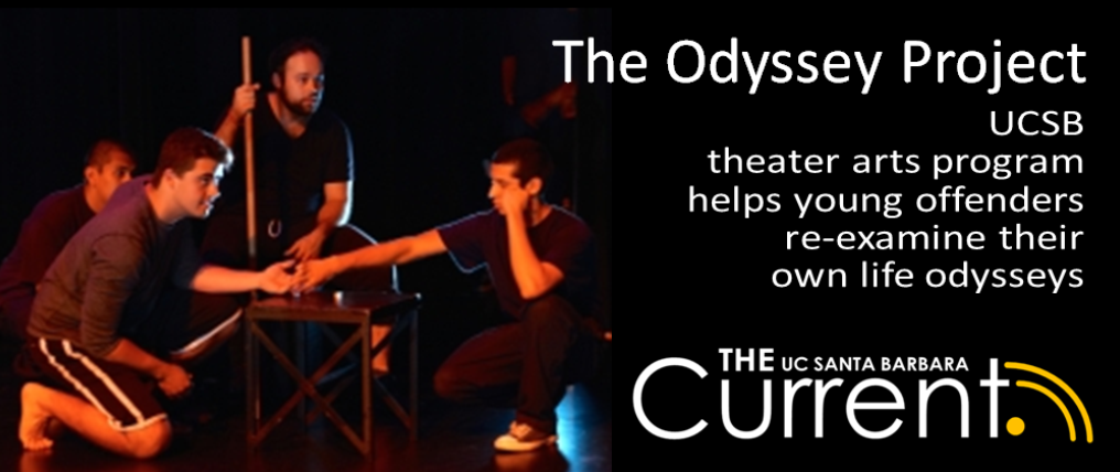 UCSB-theater-arts-program-helps-young-offenders-re-examine-their-own-life-odysseys.